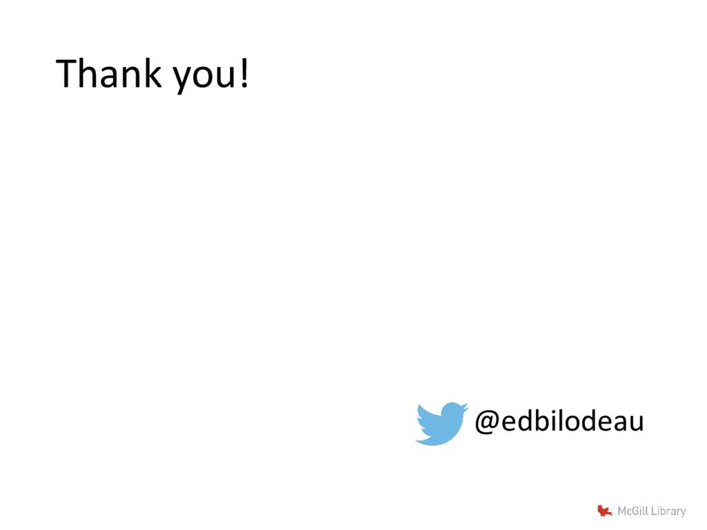 Thank you! @edbilodeau