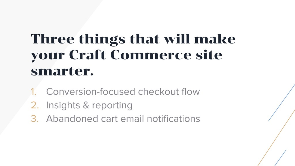 Three things that will make your Craft Commerce...