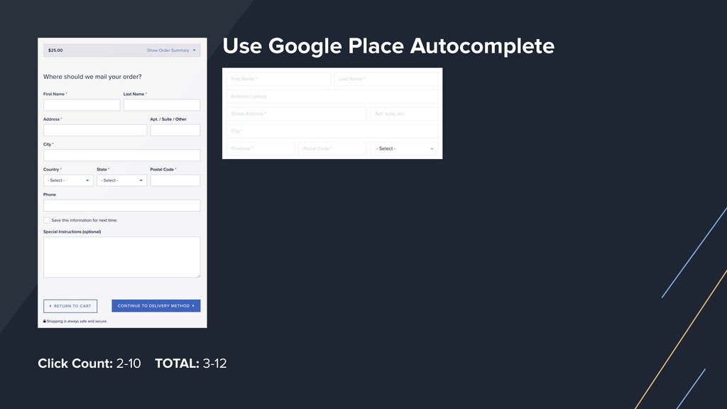 Use Google Place Autocomplete Click Count: 2-10...