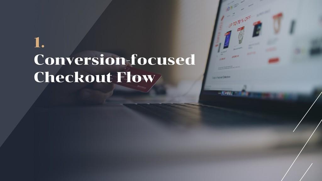 1. Conversion-focused Checkout Flow