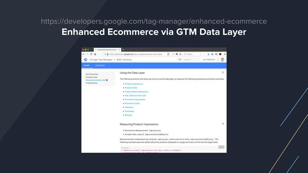 https://developers.google.com/tag-manager/enhan...