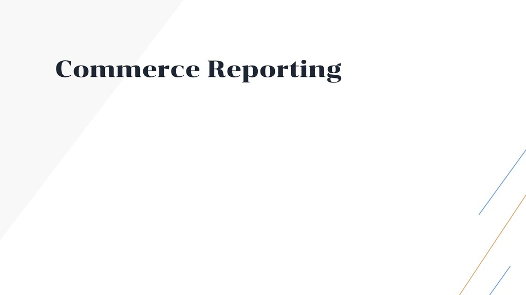Commerce Reporting