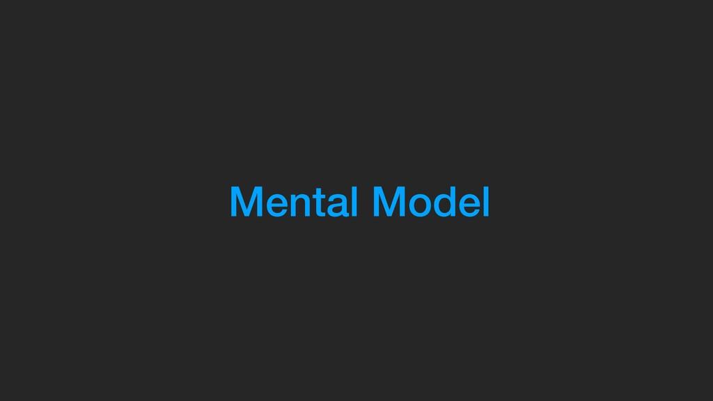 Mental Model