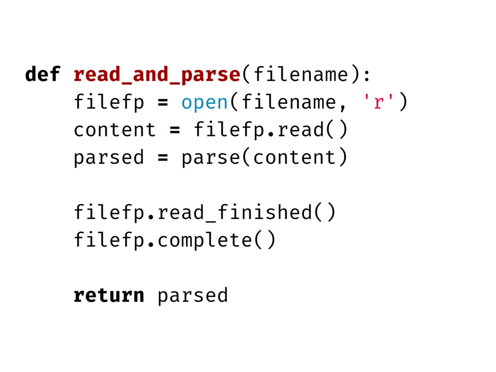 def read_and_parse(filename): filefp = open(fil...