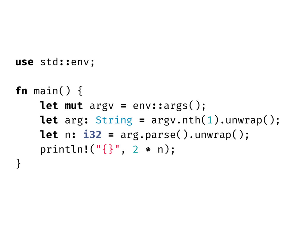 use std::env; fn main() { let mut argv = env::a...