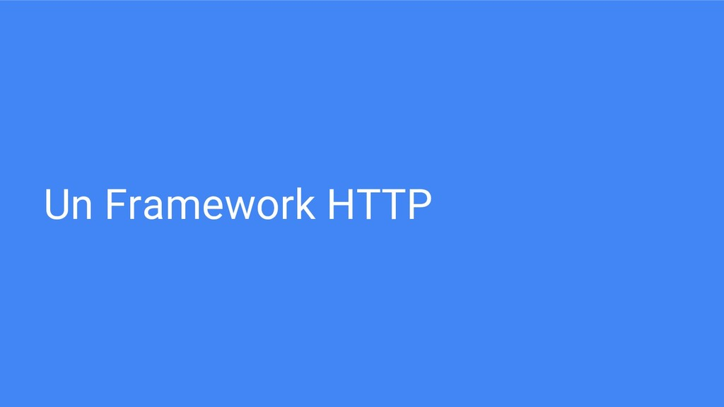 Un Framework HTTP
