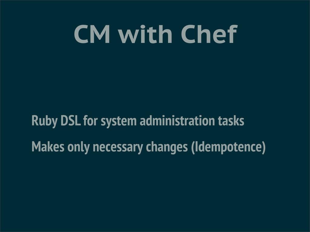 Ruby DSL for system administration tasks Makes ...
