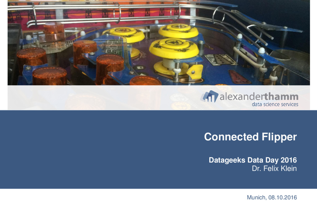 13 Connected Flipper Datageeks Data Day 2016 Dr...