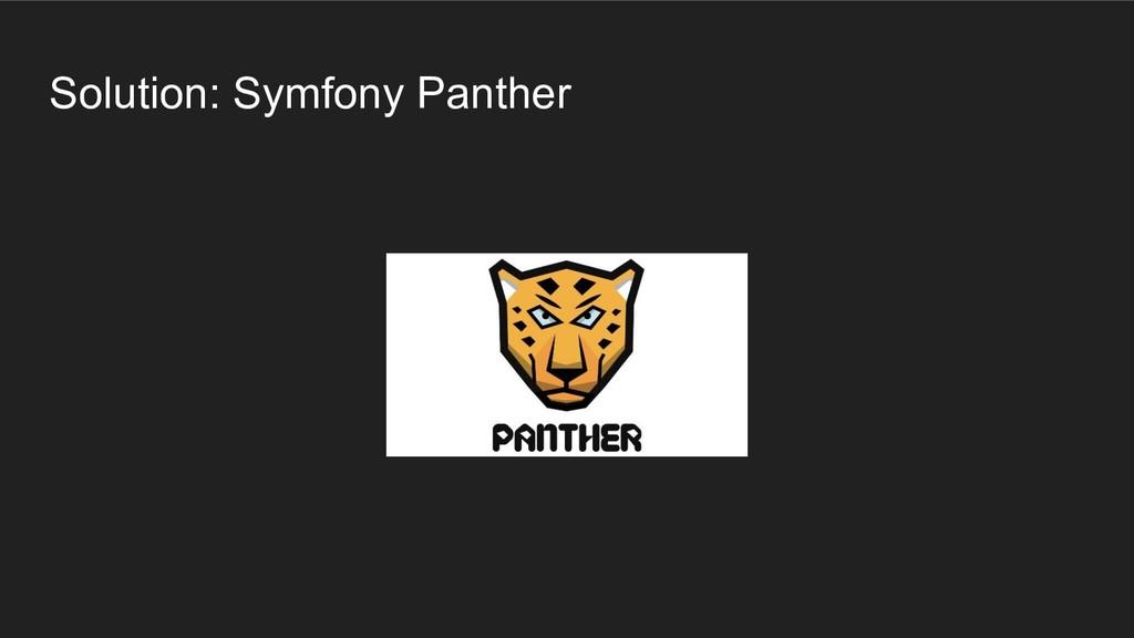 Solution: Symfony Panther