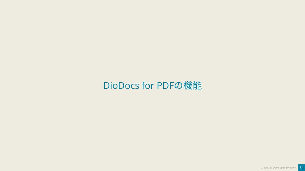 34 GrapeCity Developer Solutions DioDocs for PD...