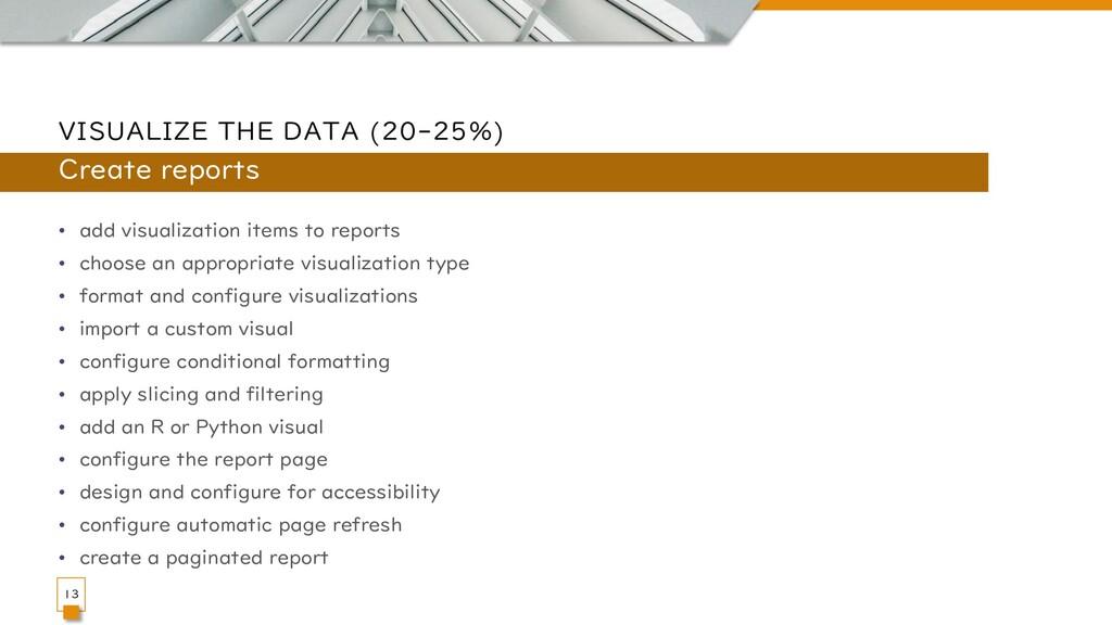 VISUALIZE THE DATA (20-25%) • add visualization...