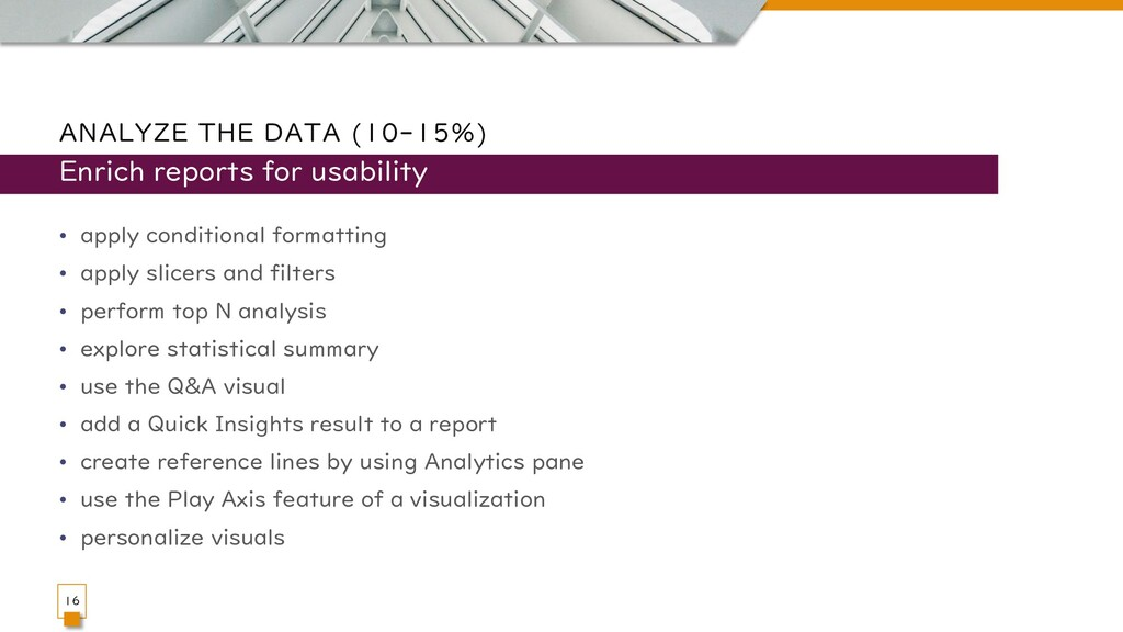 ANALYZE THE DATA (10-15%) • apply conditional f...