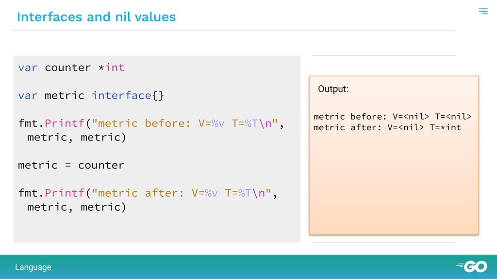 Interfaces and nil values metric before: V=<nil...