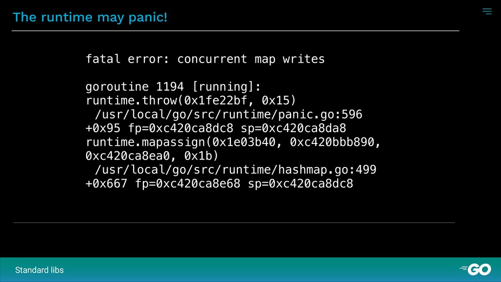 The runtime may panic! fatal error: concurrent ...