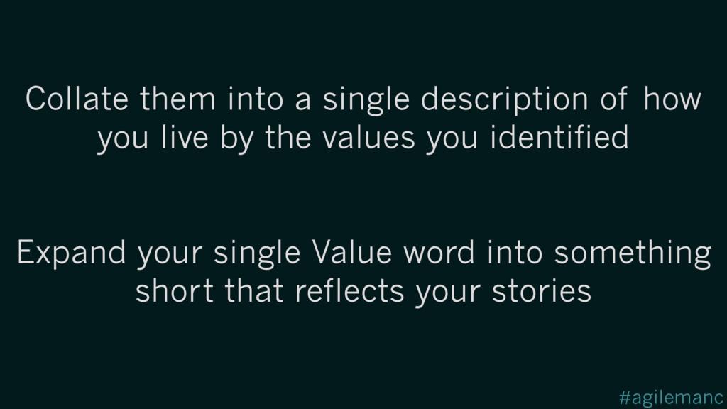 #agilemanc Collate them into a single descripti...