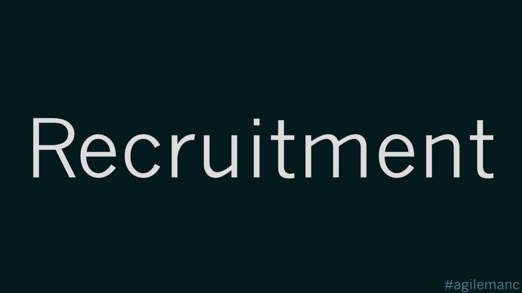 #agilemanc Recruitment