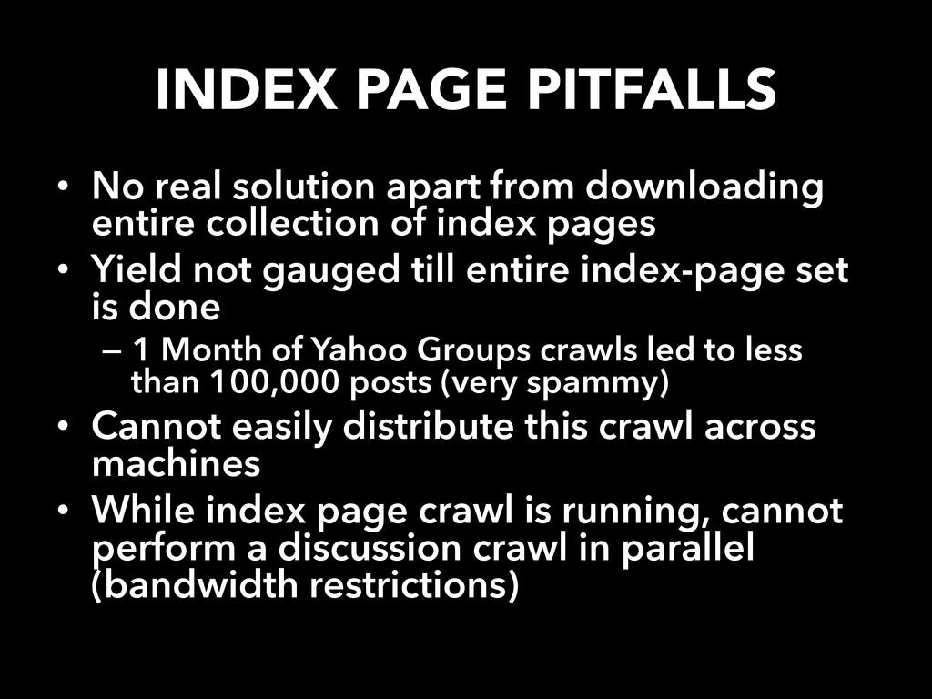 INDEX PAGE PITFALLS • No real solution apart ...