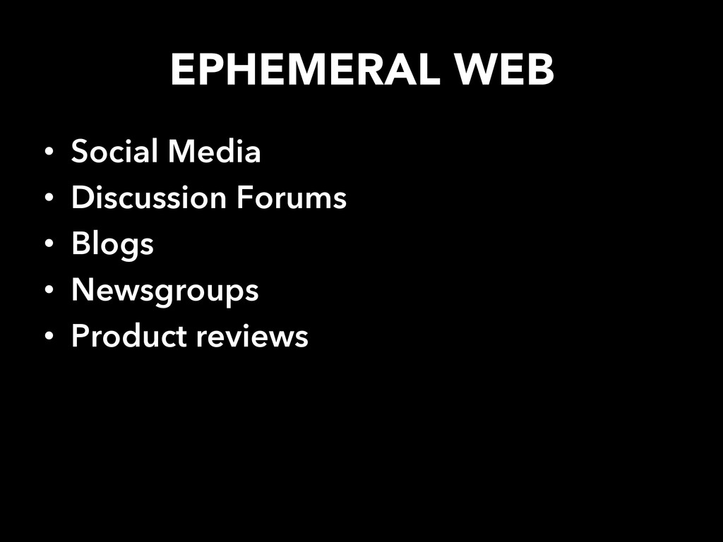EPHEMERAL WEB