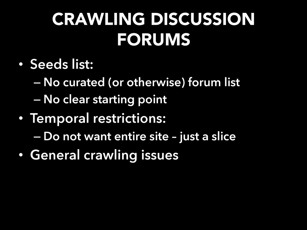 CRAWLING DISCUSSION FORUMS