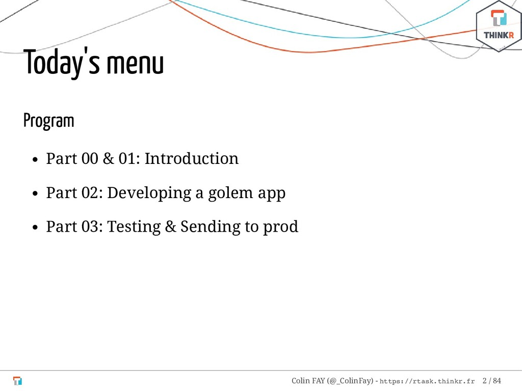 Today's menu Program Part 00 & 01: Introduction...