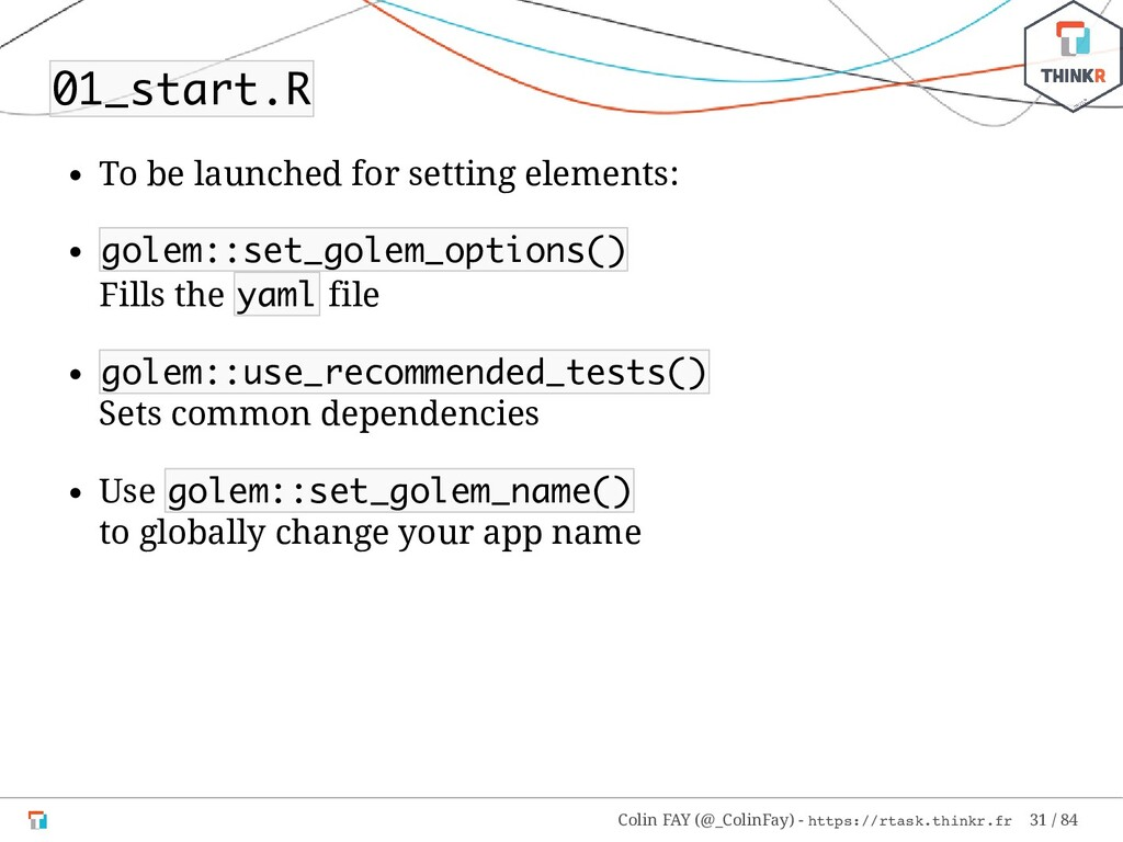 01_start.R To be launched for setting elements:...