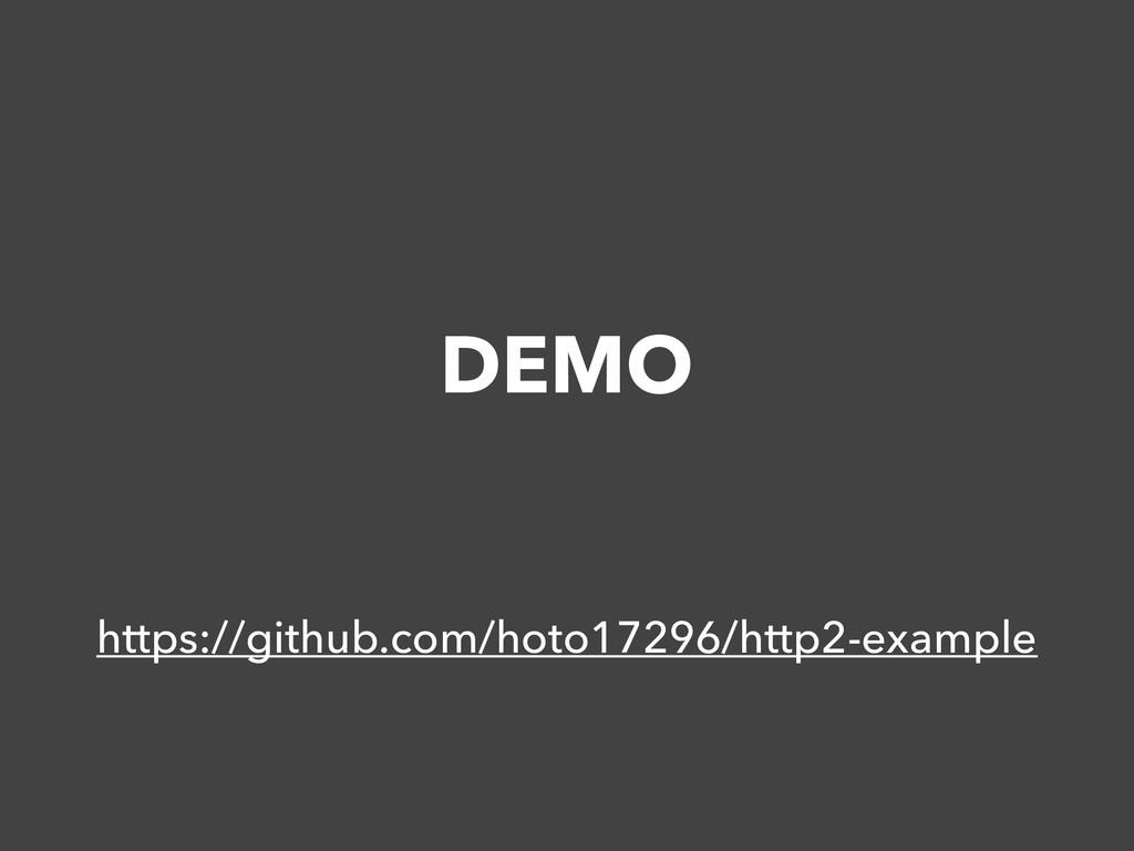 DEMO https://github.com/hoto17296/http2-example