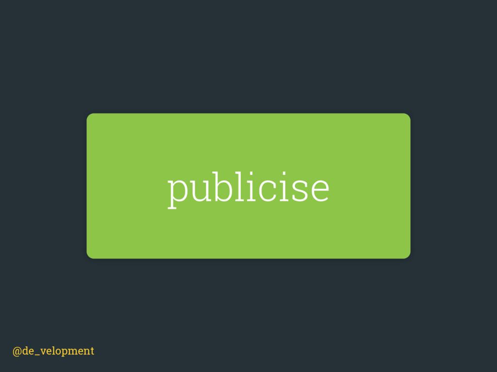 publicise @de_velopment