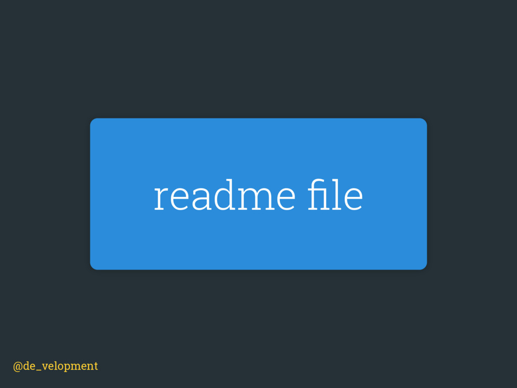 readme file @de_velopment