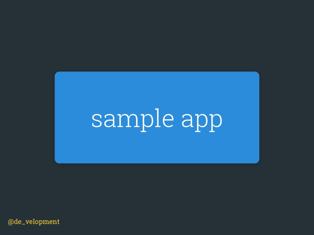 sample app @de_velopment