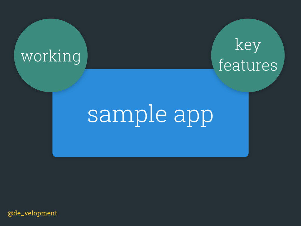 sample app @de_velopment working key features