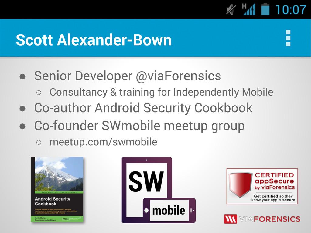 Scott Alexander-Bown ● Senior Developer @viaFor...
