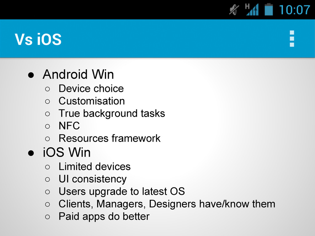 ● Android Win ○ Device choice ○ Customisation ○...