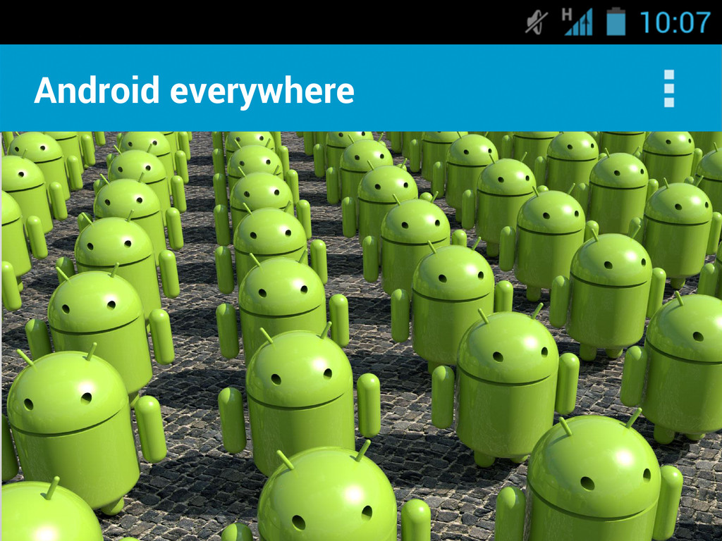 Android everywhere