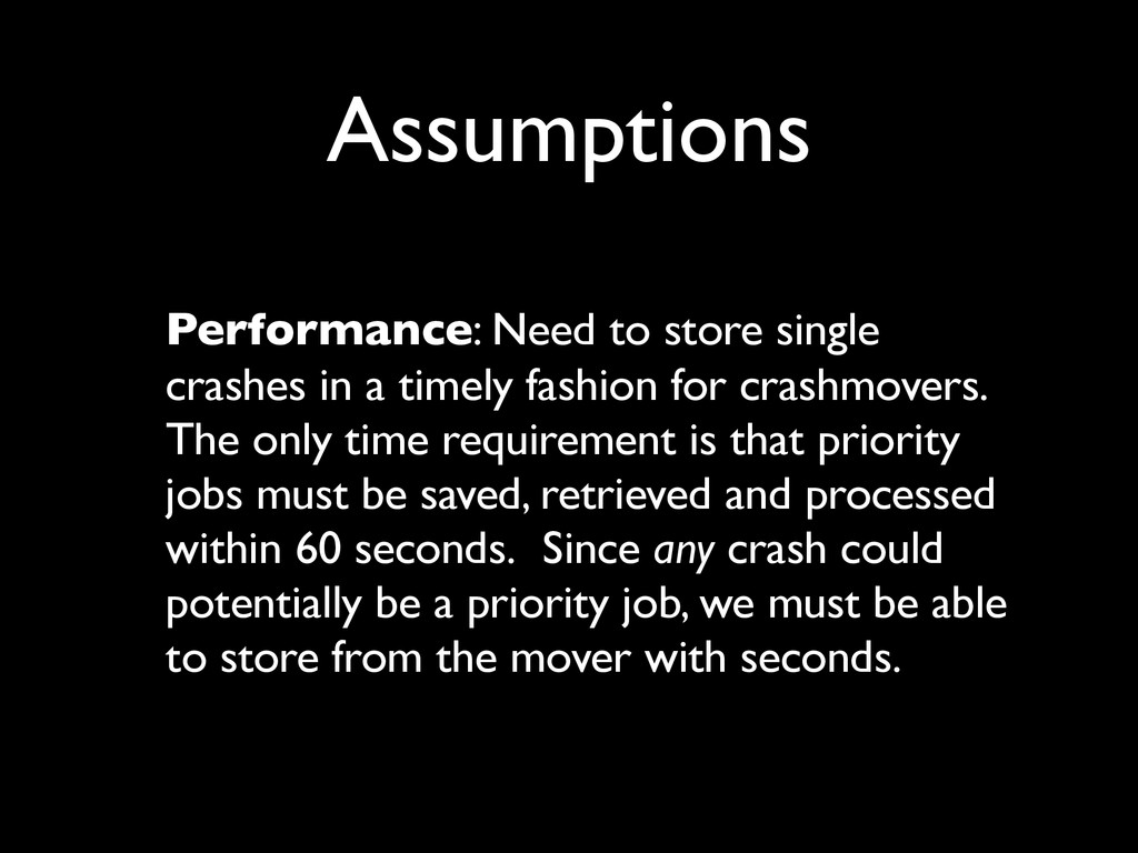 Assumptions Performance: Need to store single c...