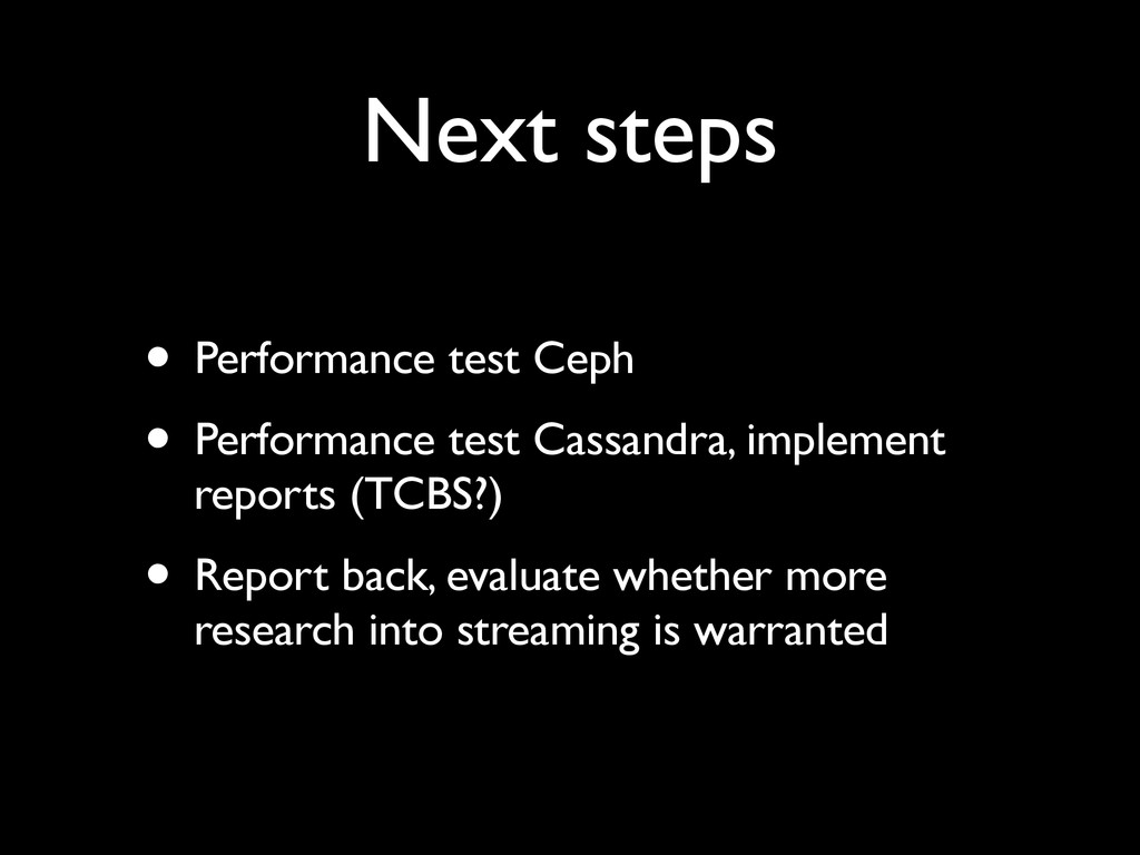 Next steps • Performance test Ceph • Performanc...