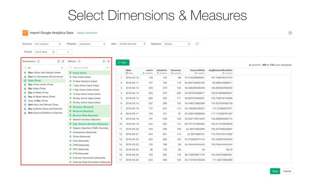 Select Dimensions & Measures
