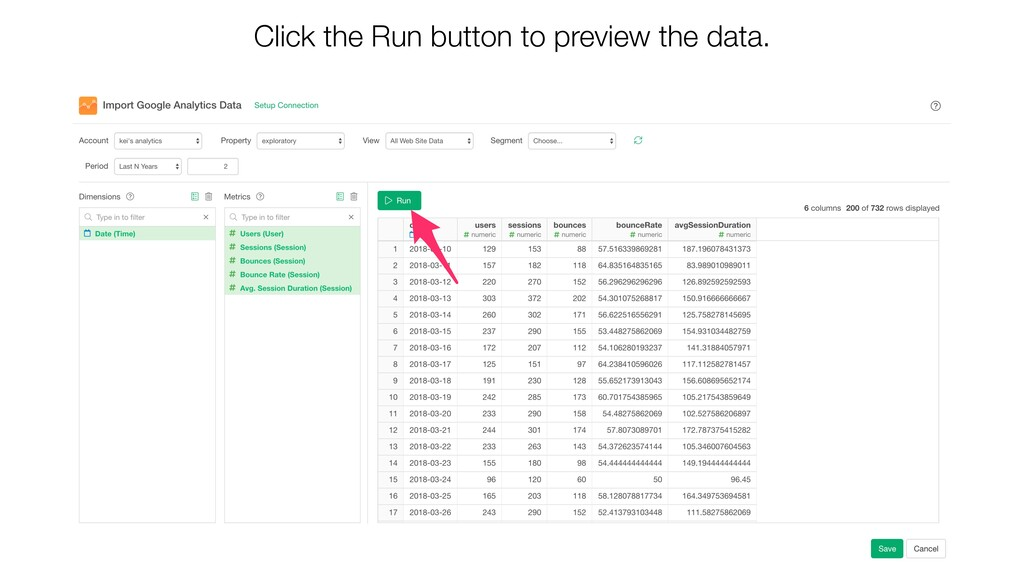 Click the Run button to preview the data.