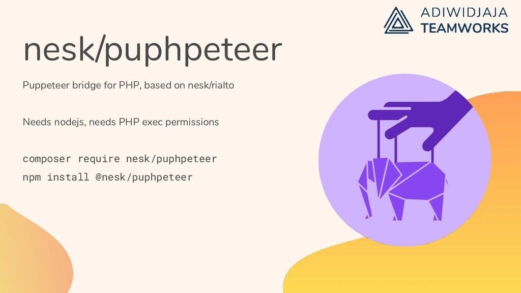 nesk/puphpeteer Puppeteer bridge for PHP, based...