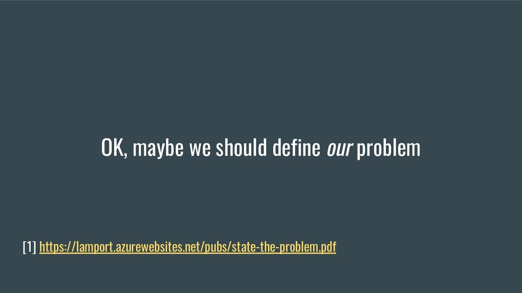 OK, maybe we should define our problem [1] http...