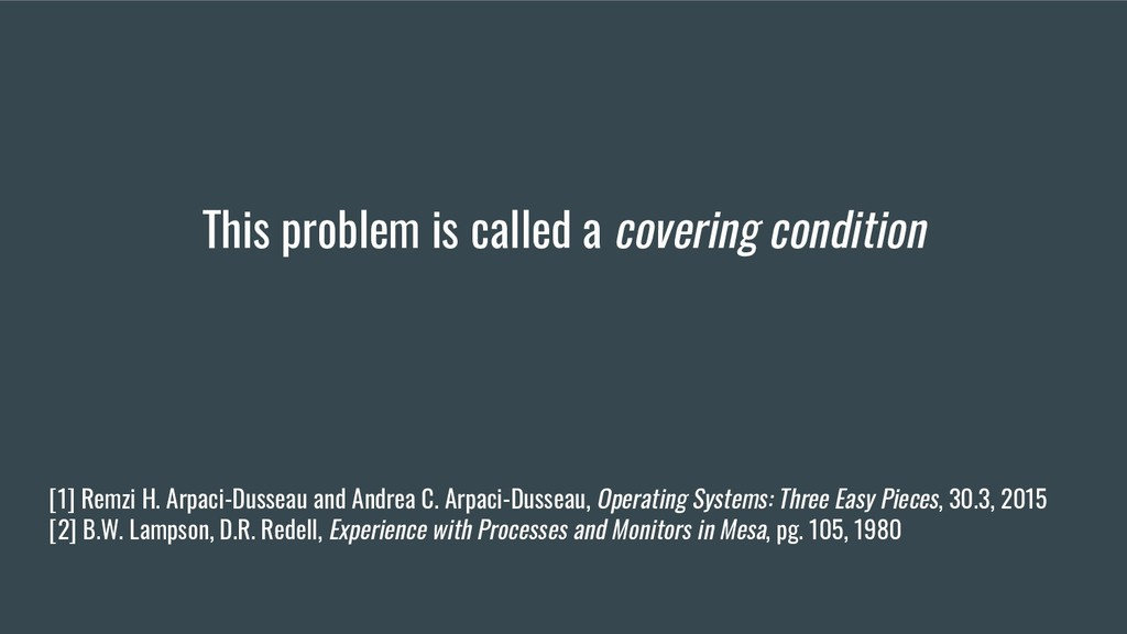 This problem is called a covering condition [1]...