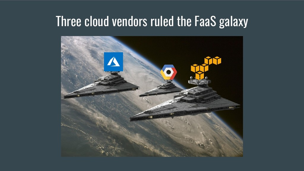 Three cloud vendors ruled the FaaS galaxy