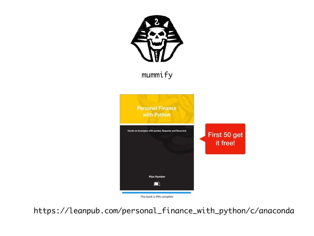 mummify https://leanpub.com/personal_finance_wi...