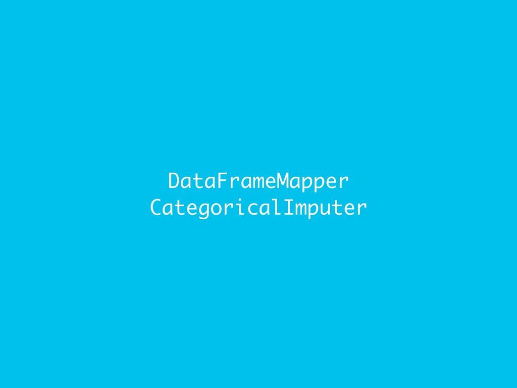DataFrameMapper CategoricalImputer