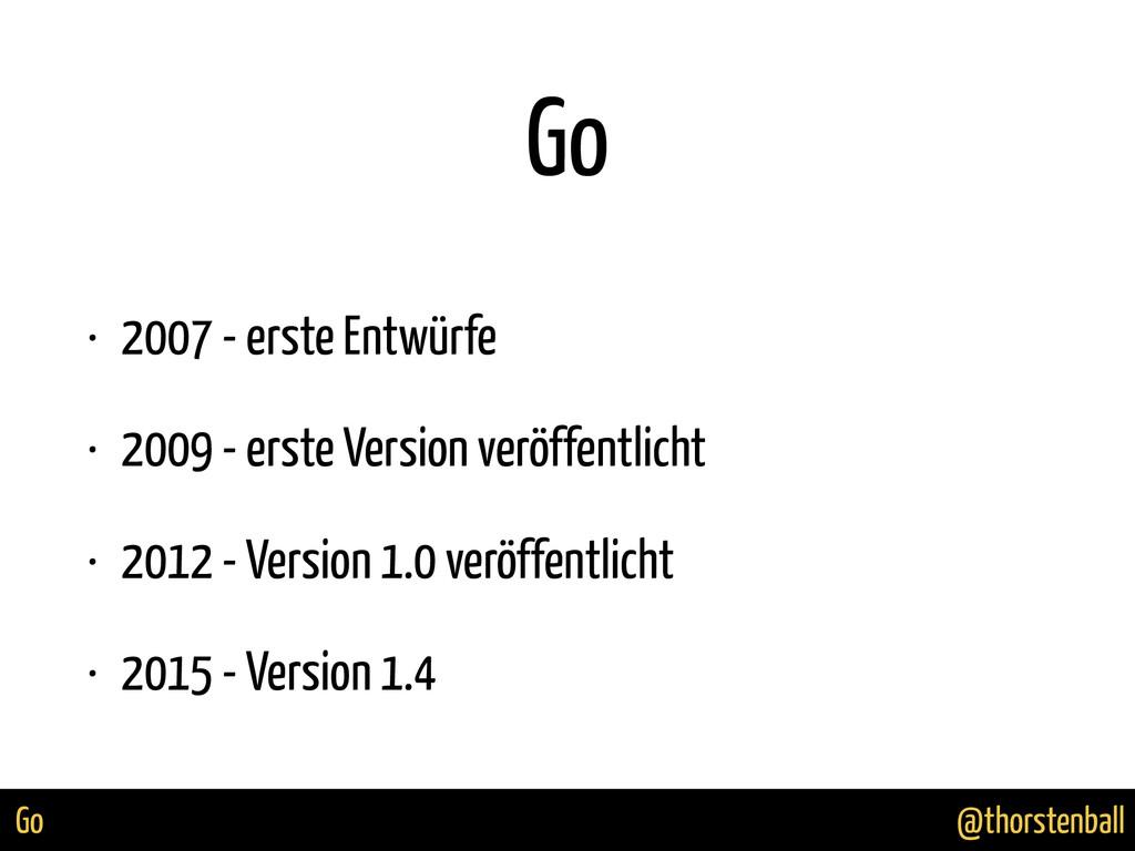 @thorstenball Go Go • 2007 - erste Entwürfe • 2...