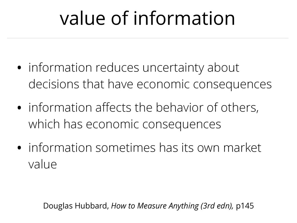 value of information • information reduces unce...