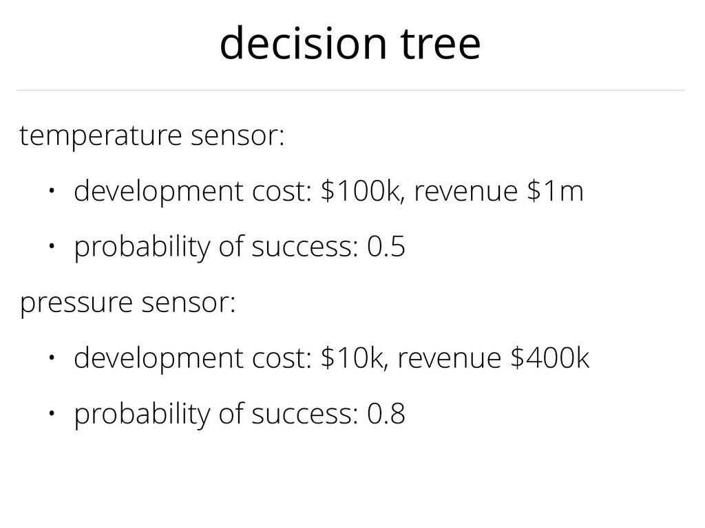 decision tree temperature sensor: • development...