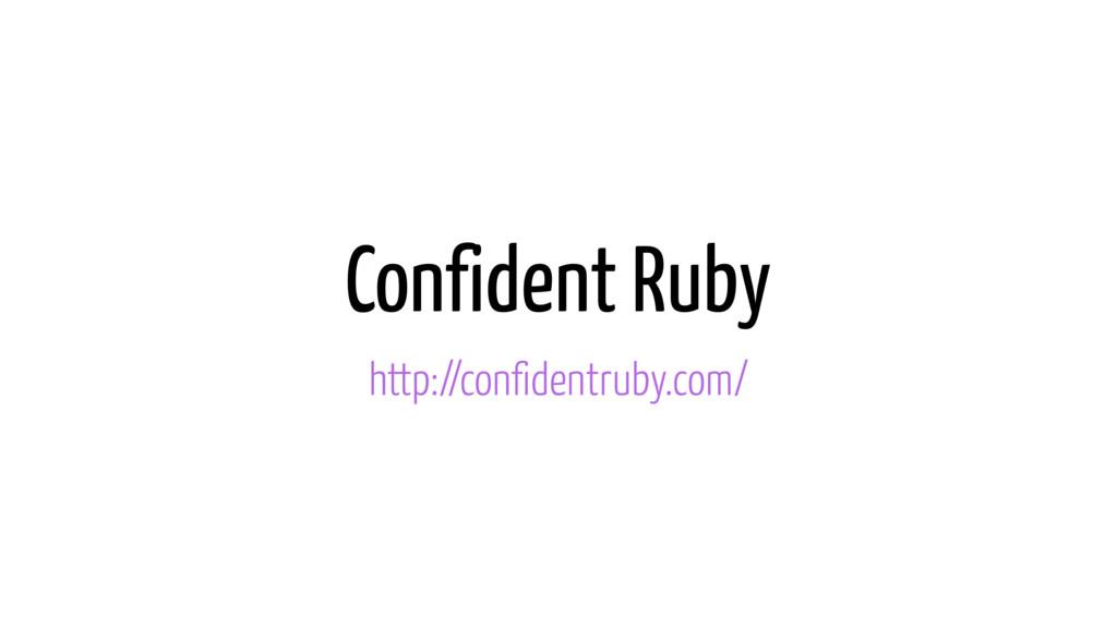 Confident Ruby http://confidentruby.com/