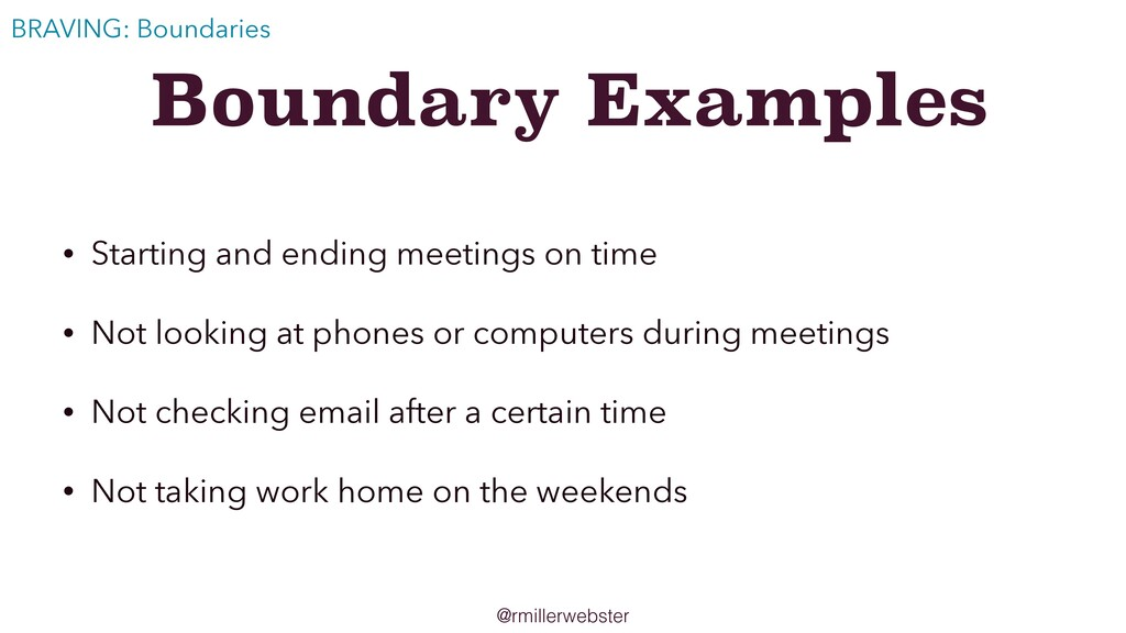 @rmillerwebster Boundary Examples • Starting an...