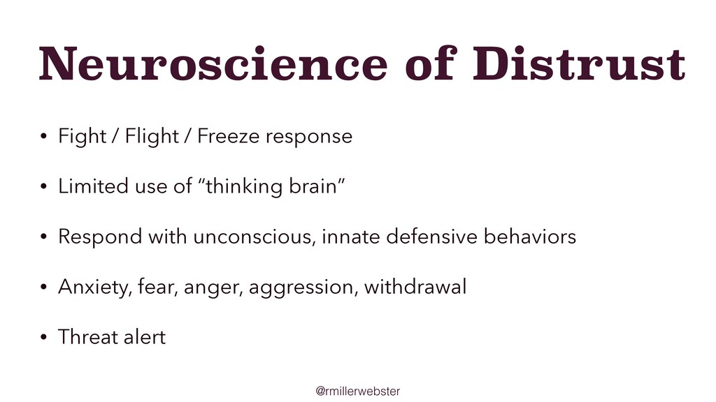 @rmillerwebster Neuroscience of Distrust • Figh...