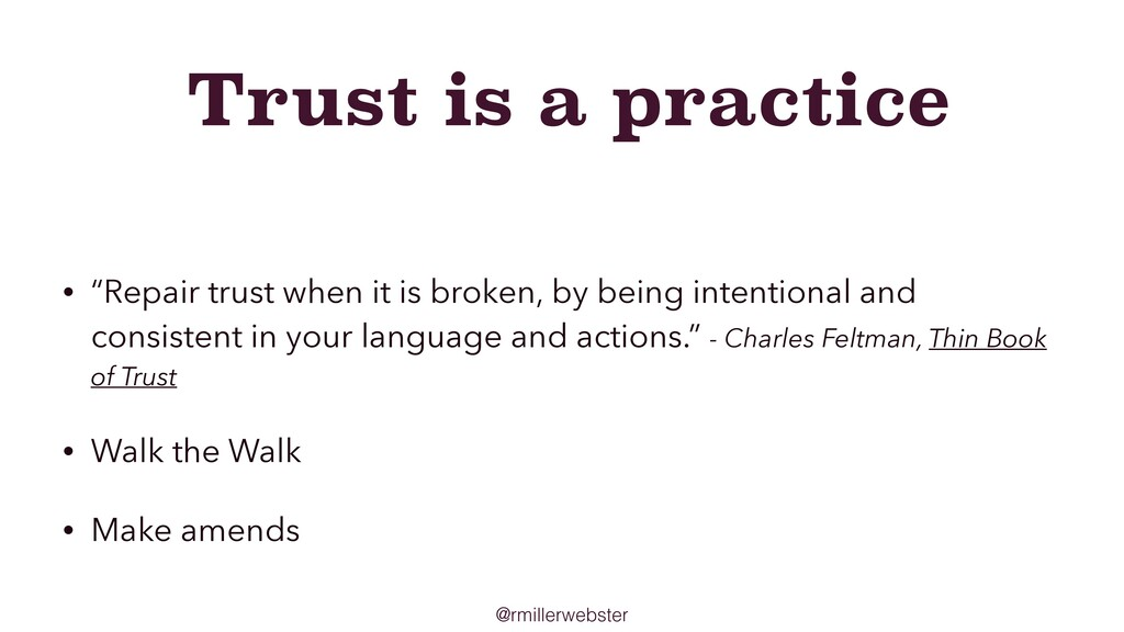"@rmillerwebster Trust is a practice • ""Repair t..."
